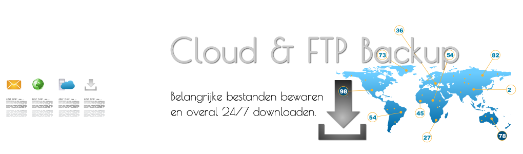 CLOUD STORAGE: BACK-UP, FTP-DIENSTEN EN OPSLAG IN DE CLOUD